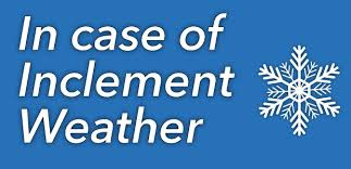 Inclement Weather Notification and Procedures!