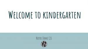 Welcome To Kindergarten PowerPoint For New Kindergarten Parents!